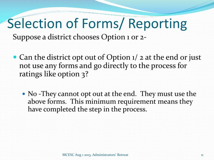 Selection of Forms/ Reporting