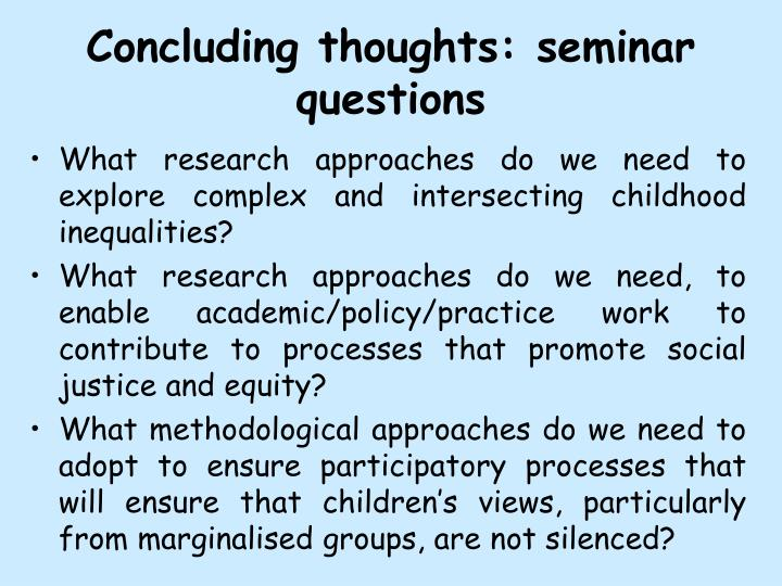 Concluding thoughts: seminar questions