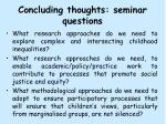 concluding thoughts seminar questions