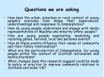questions we are asking