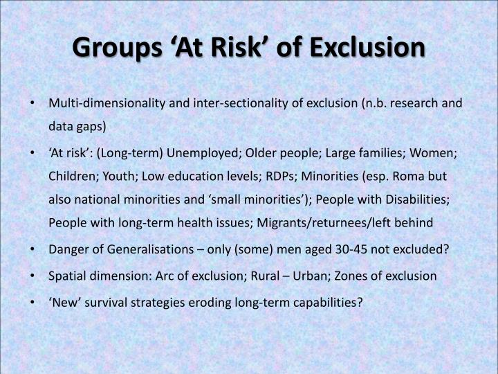 Groups 'At Risk' of Exclusion