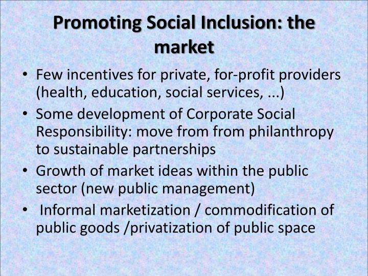 Promoting Social Inclusion: the market