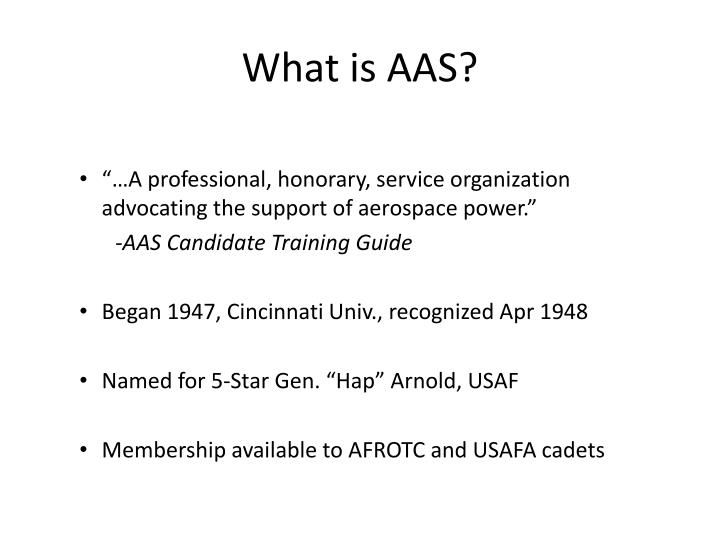 What is AAS?