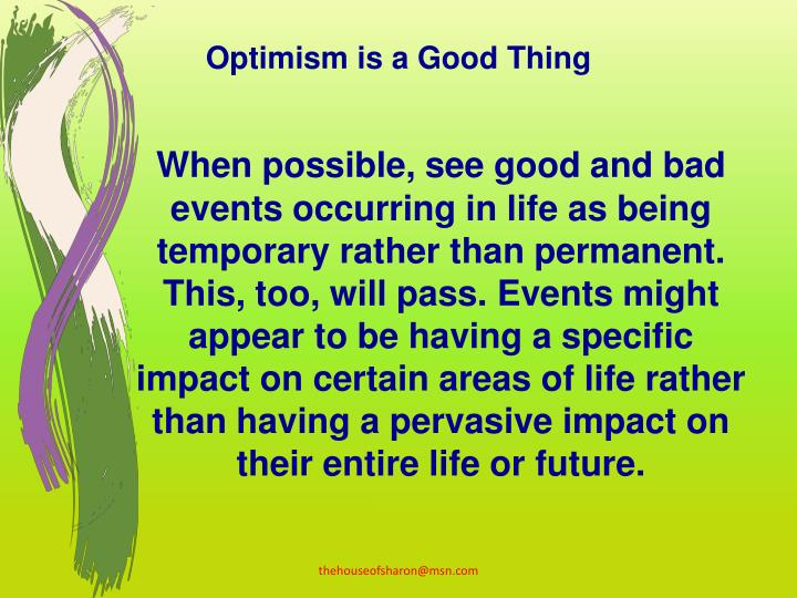 Optimism is a Good Thing