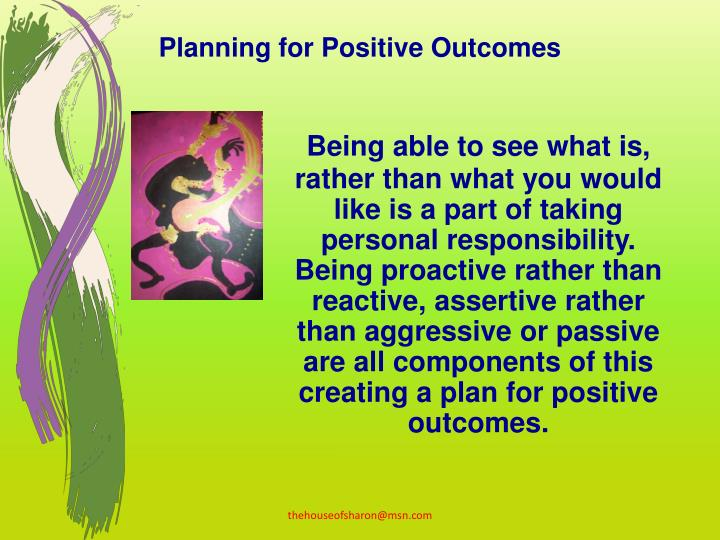 Planning for Positive Outcomes