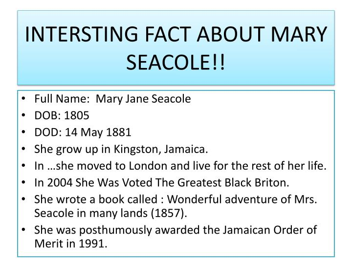 INTERSTING FACT ABOUT MARY SEACOLE!!