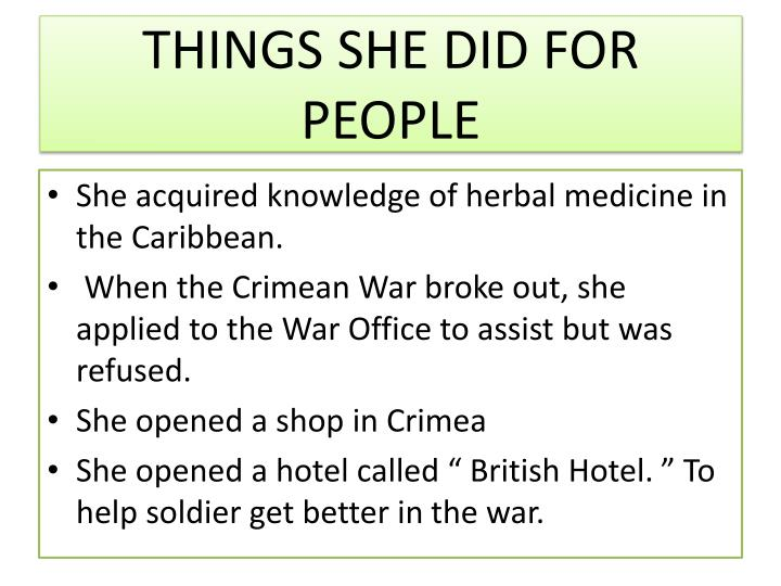 THINGS SHE DID FOR PEOPLE