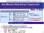 non mesonic weak decay hypernuclei results at kek ps and open problems at j parc