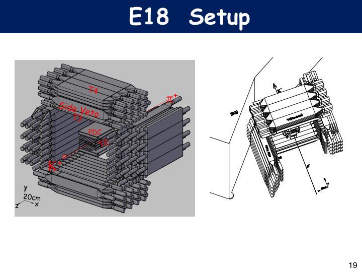 E18  Setup