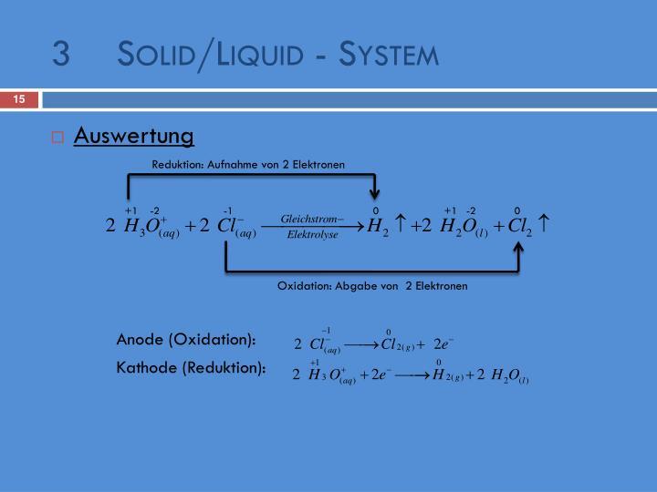 3Solid/Liquid - System