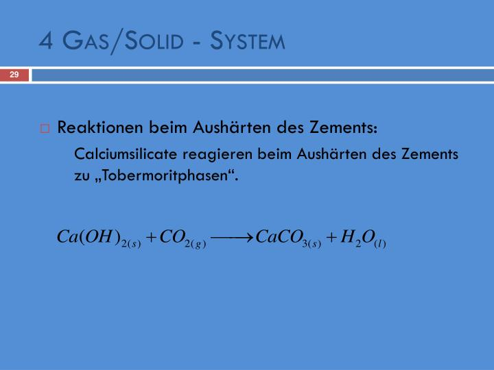 4 Gas/Solid - System