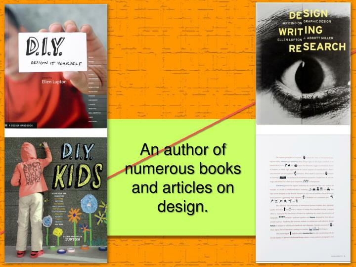 An author of numerous books and articles on design.