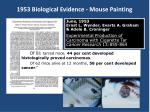 1953 biological evidence mouse painting