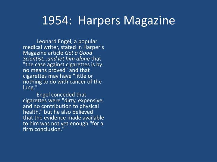 1954:  Harpers Magazine