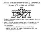 lerdahl and jackendoff s 1983 generative theory of tonal music gttm