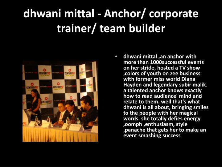 Dhwani mittal anchor corporate trainer team builder
