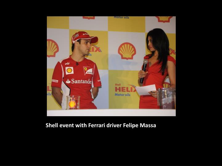 Shell event with Ferrari driver Felipe Massa