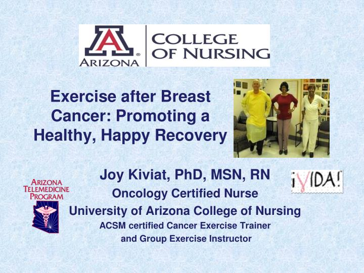Exercise after breast cancer promoting a healthy happy recovery