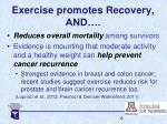 exercise promotes recovery and