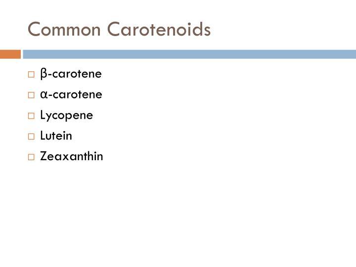 Common Carotenoids