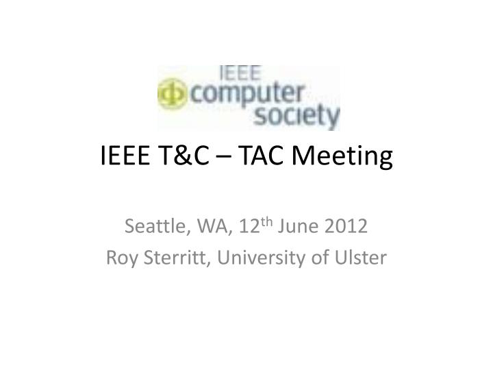 Ieee t c tac meeting
