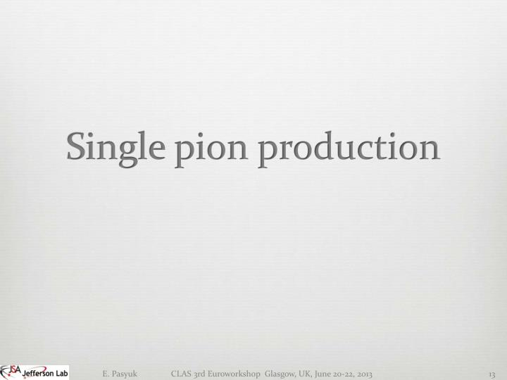 Single pion production