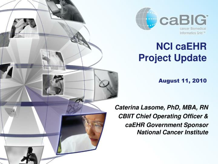Nci caehr project update august 11 2010