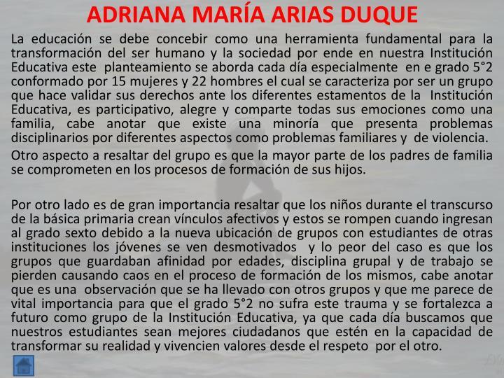 ADRIANA MARÍA ARIAS DUQUE