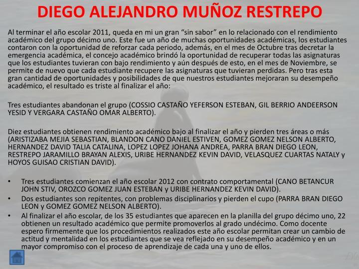 DIEGO ALEJANDRO MUÑOZ RESTREPO