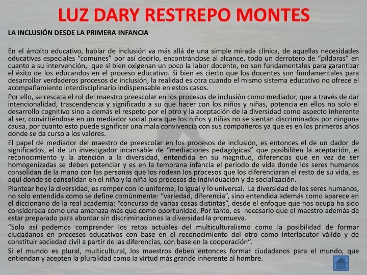 LUZ DARY RESTREPO MONTES