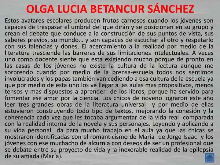 OLGA LUCIA BETANCUR SÁNCHEZ