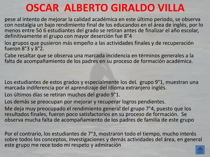 OSCAR  ALBERTO GIRALDO VILLA