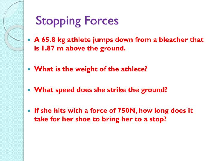 Stopping Forces