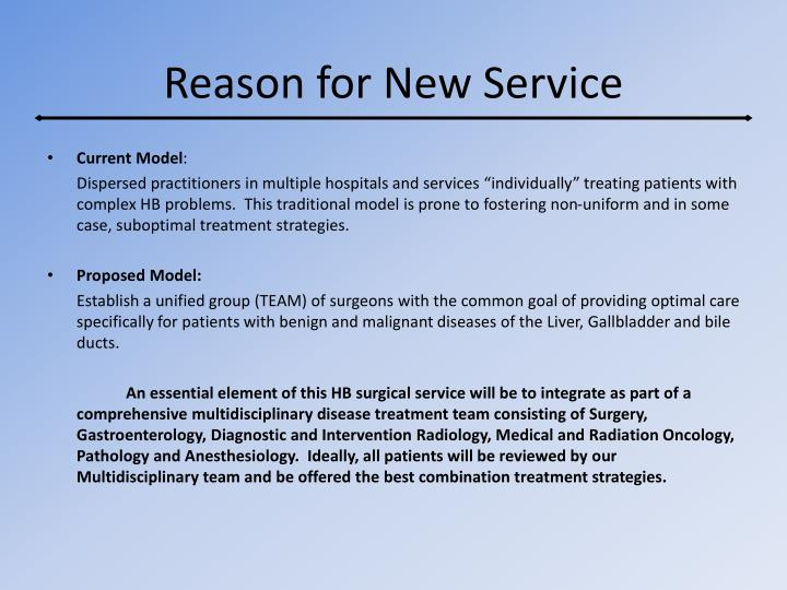 Reason for New Service