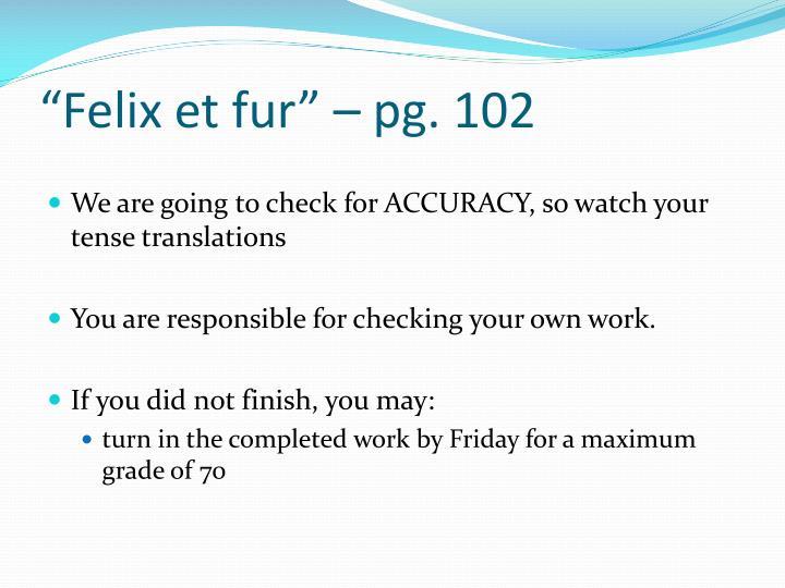 """""""Felix et fur"""" – pg. 102"""
