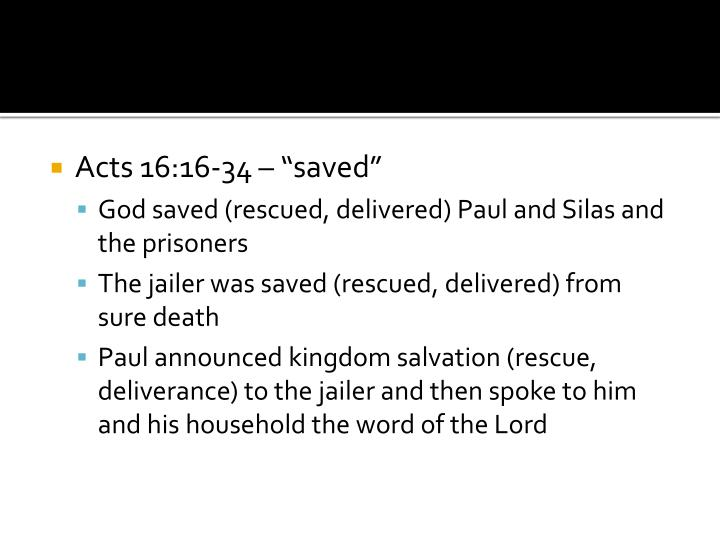 "Acts 16:16-34 – ""saved"""