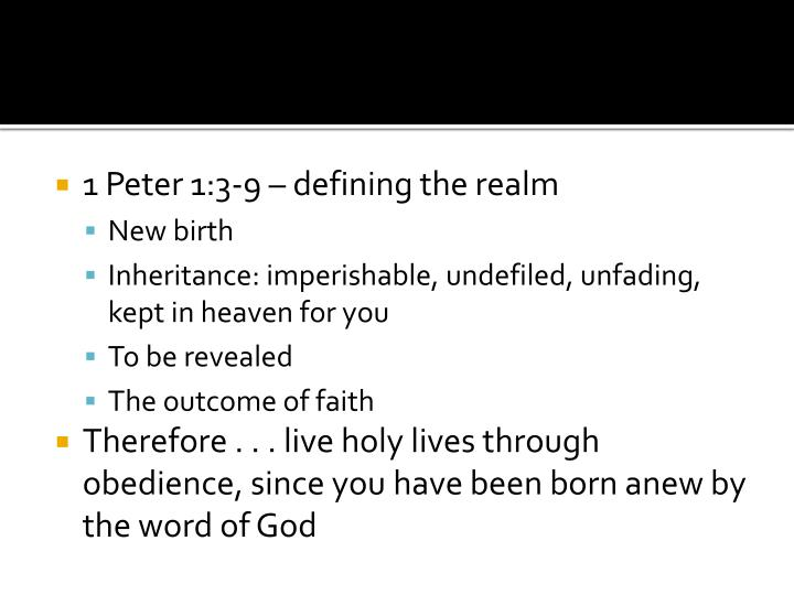 1 Peter 1:3-9 – defining the realm