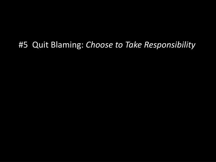 #5  Quit