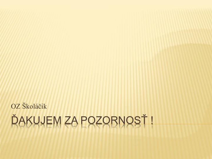 OZ Školáčik