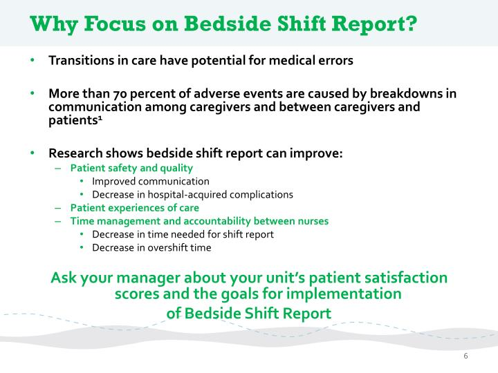 "bedside shift reporting Bedside shift report: an evidence-based imperative for bedside leaders by sylvain ""syl"" trepanier, dnp, rn, cenp, vice president & system chief nursing officer."