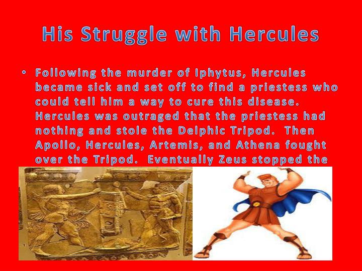 His Struggle with Hercules