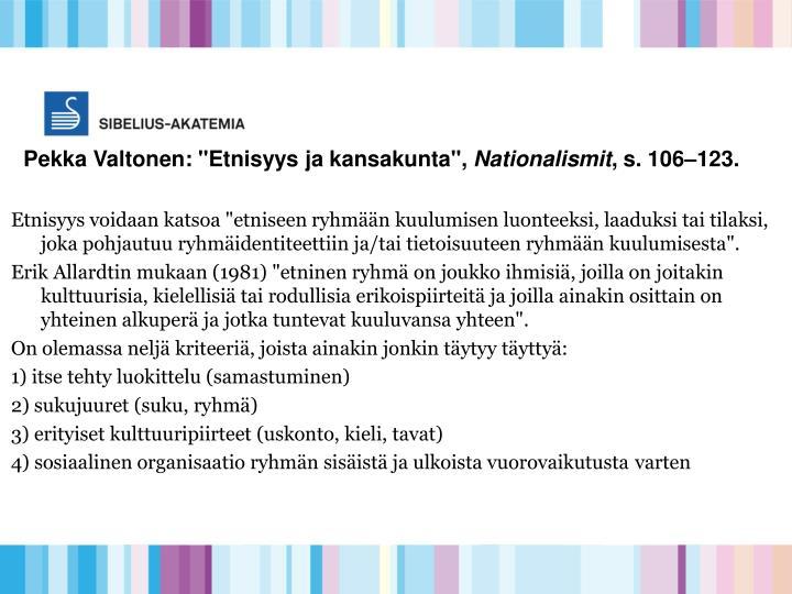 """Pekka Valtonen: """"Etnisyys ja kansakunta"""","""