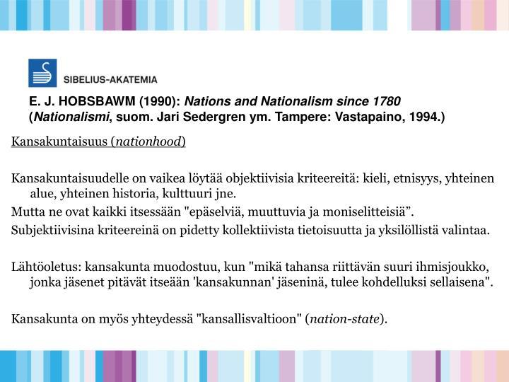 E. J. HOBSBAWM (1990):
