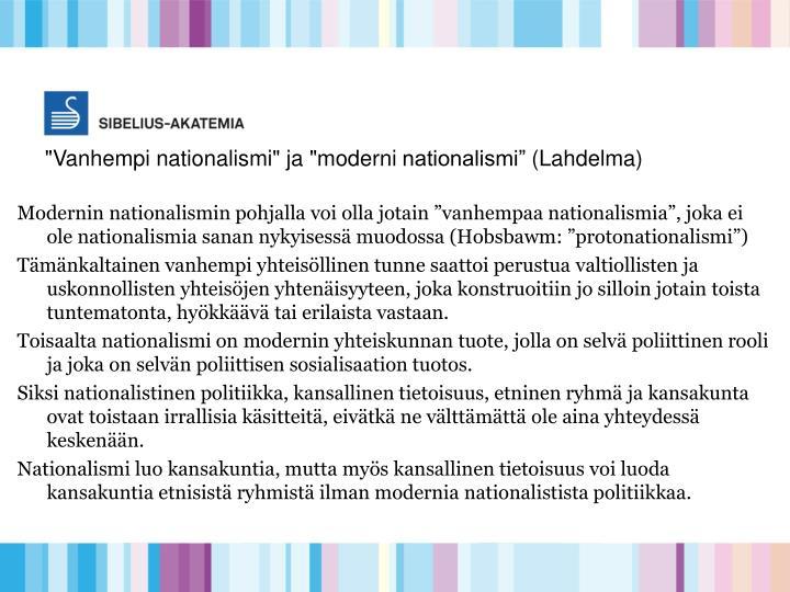 """Vanhempi nationalismi"" ja ""moderni"