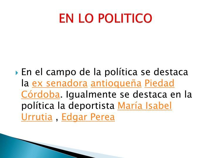 EN LO POLITICO