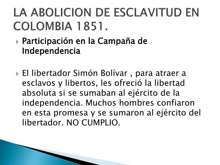 LA ABOLICION DE ESCLAVITUD EN  COLOMBIA 1851.