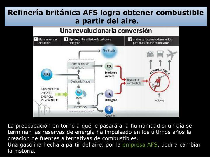 Refinería británica AFS logra obtener combustible