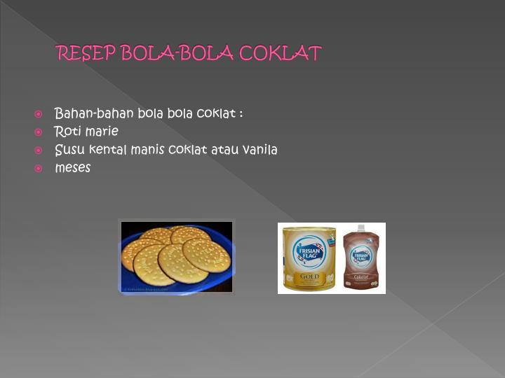 RESEP BOLA-BOLA COKLAT