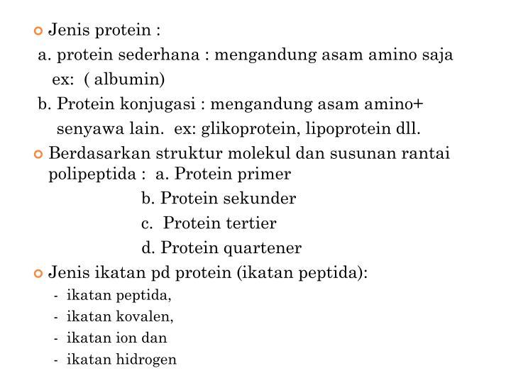 Jenis protein :