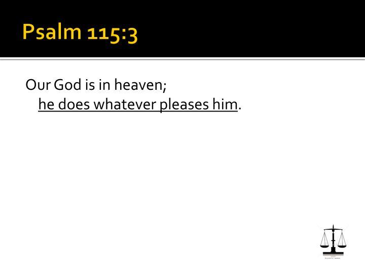 Psalm 115:3